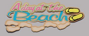 a day at the beach 3-D die-cut